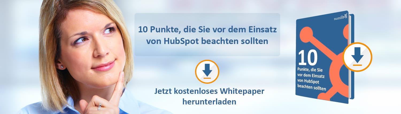 HubSpot Whitepaper: 10 Punkte, die Sie vor dem Einsatz von HubSpot beachten sollten - summ-it Unternehmensberatung