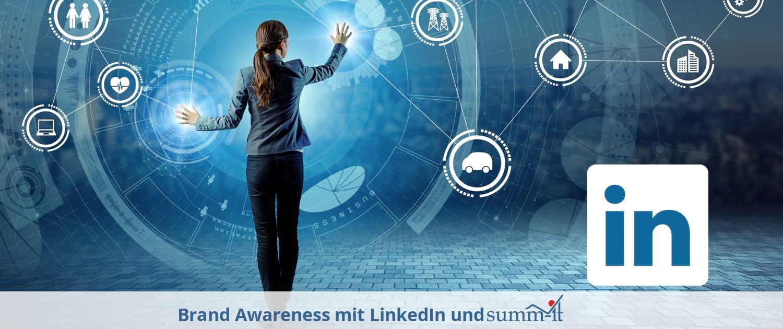 Brand Awareness mit LinkedIn und summ-it Unternehmensberatung