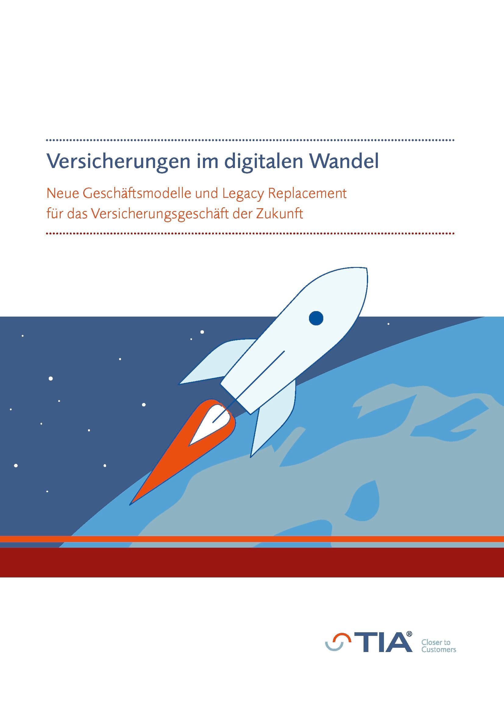 Whitepaper Versicherungen im digitalen Wandel, TIA Technology, summ-it Unternehmensberatung